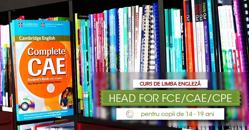 """Curs de limba engleză """"HEAD FOR FCE/CAE/CPE"""""""
