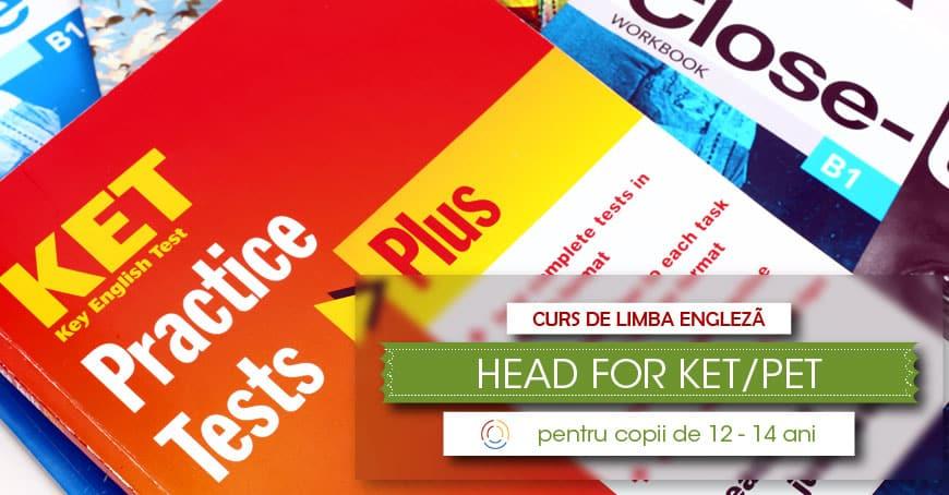 """Curs de limba engleză """"HEAD FOR KET/PET"""""""