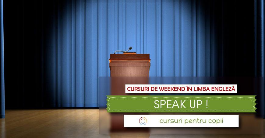 """Curs în limba engleză """"SPEAK UP!"""""""